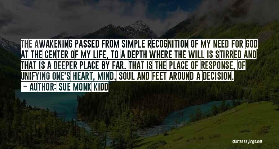 God's Will For My Life Quotes By Sue Monk Kidd