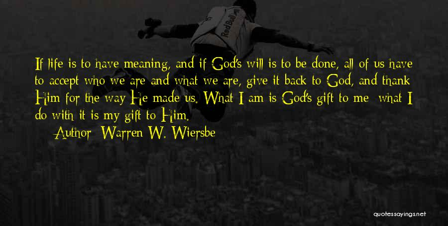God's Will For My Life Quotes By Warren W. Wiersbe
