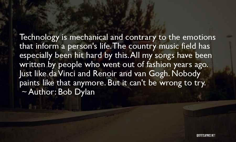 Gogh Quotes By Bob Dylan