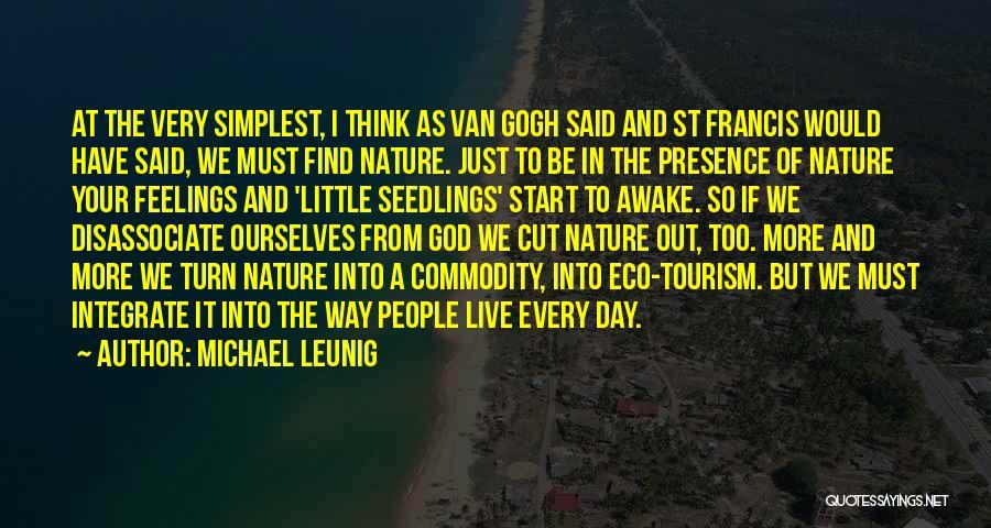 Gogh Quotes By Michael Leunig