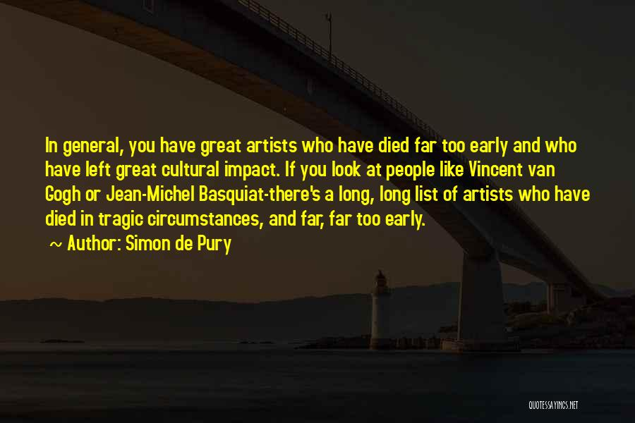 Gogh Quotes By Simon De Pury