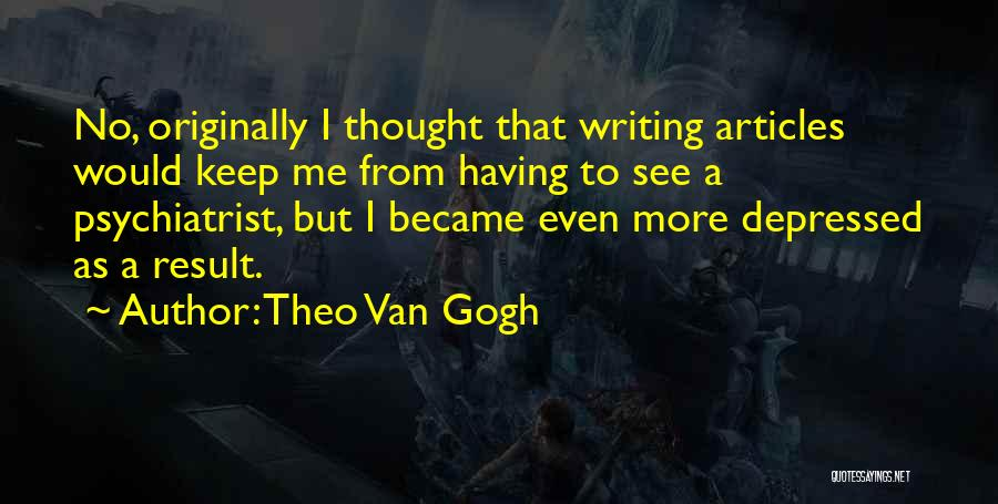 Gogh Quotes By Theo Van Gogh
