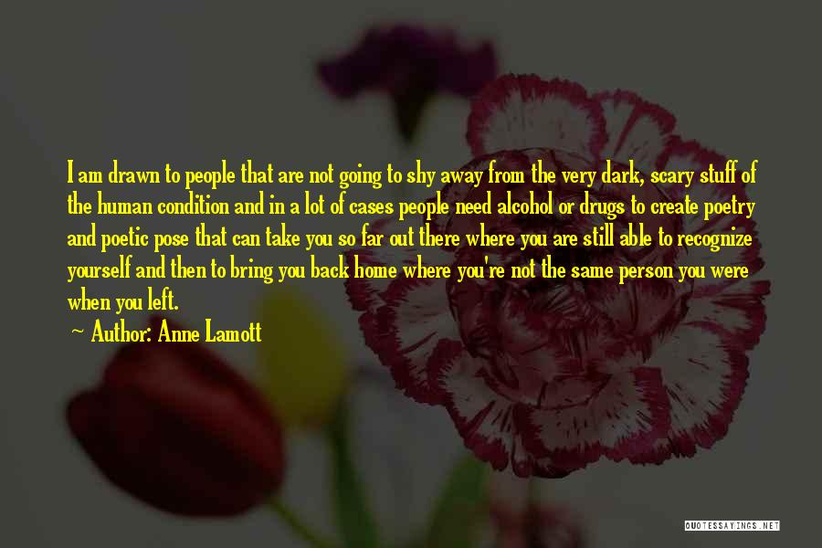 Going Back Home Soon Quotes By Anne Lamott