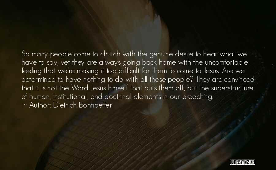 Going Back Home Soon Quotes By Dietrich Bonhoeffer