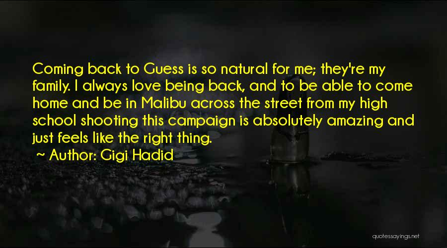 Going Back Home Soon Quotes By Gigi Hadid