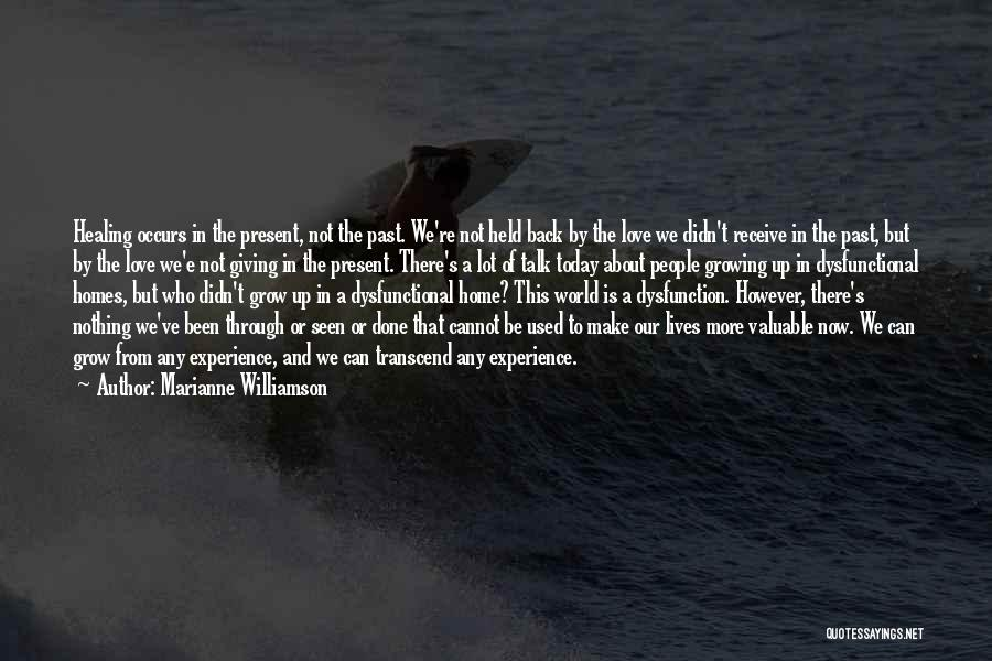 Going Back Home Soon Quotes By Marianne Williamson
