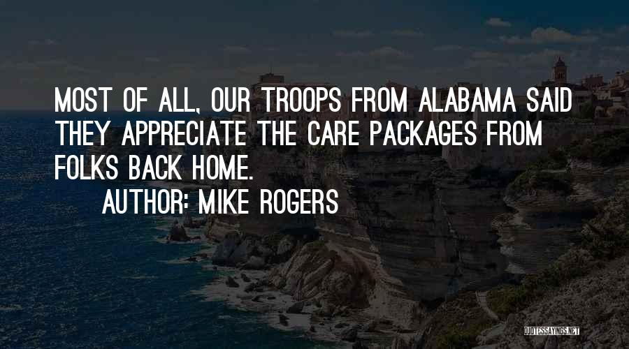 Going Back Home Soon Quotes By Mike Rogers