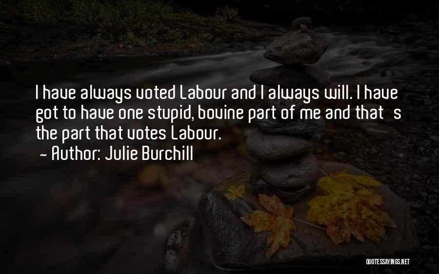 Going Bovine Quotes By Julie Burchill