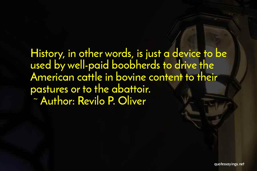 Going Bovine Quotes By Revilo P. Oliver