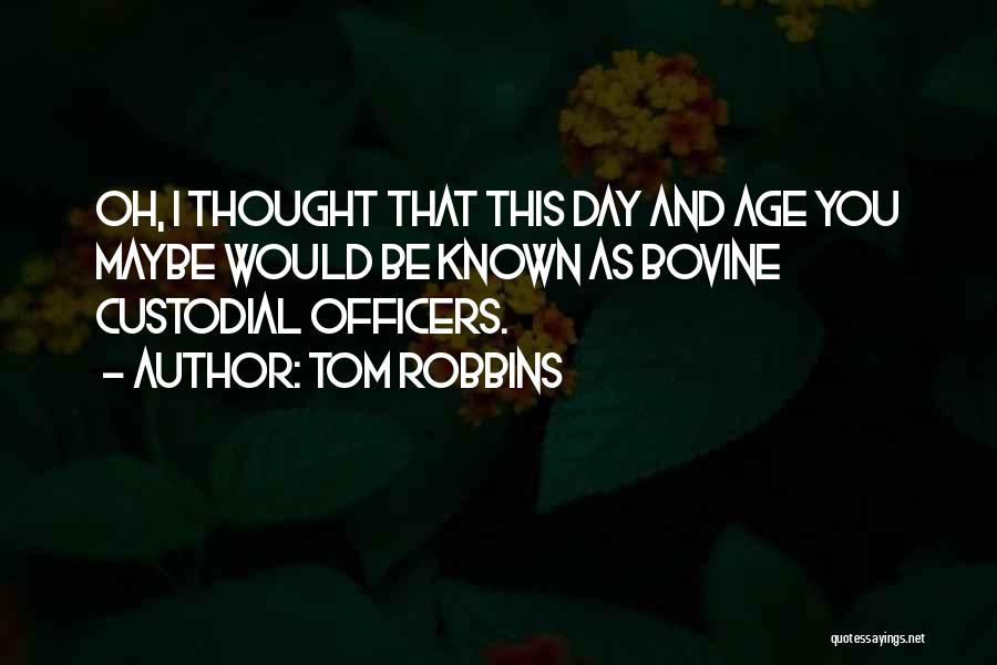 Going Bovine Quotes By Tom Robbins