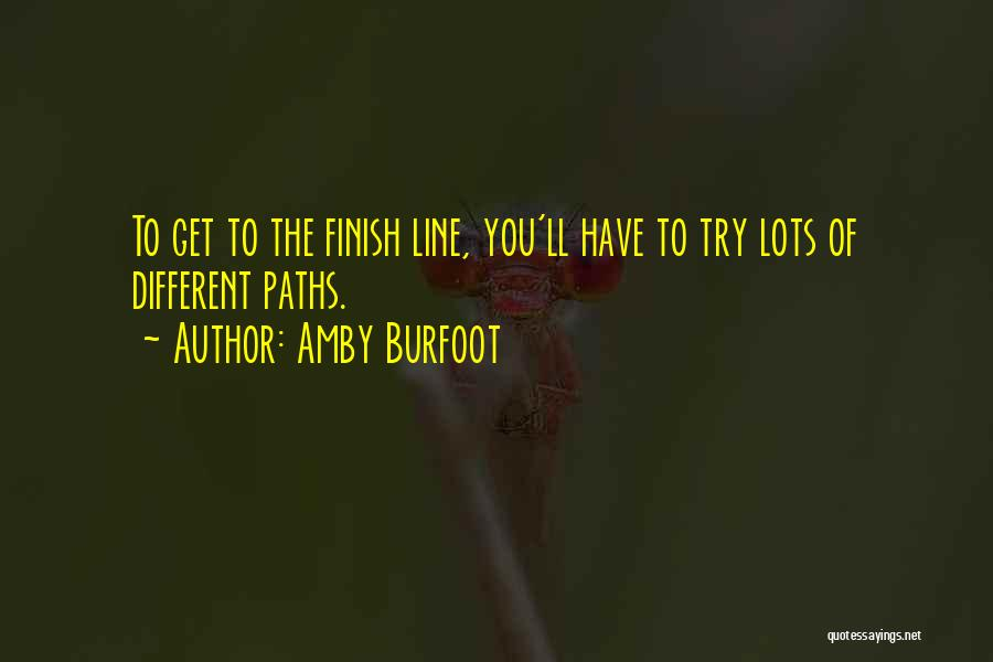 Going Different Paths Quotes By Amby Burfoot