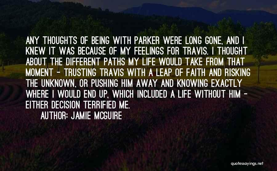 Going Different Paths Quotes By Jamie McGuire