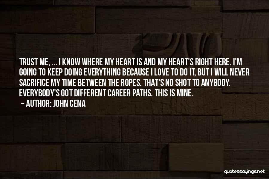 Going Different Paths Quotes By John Cena