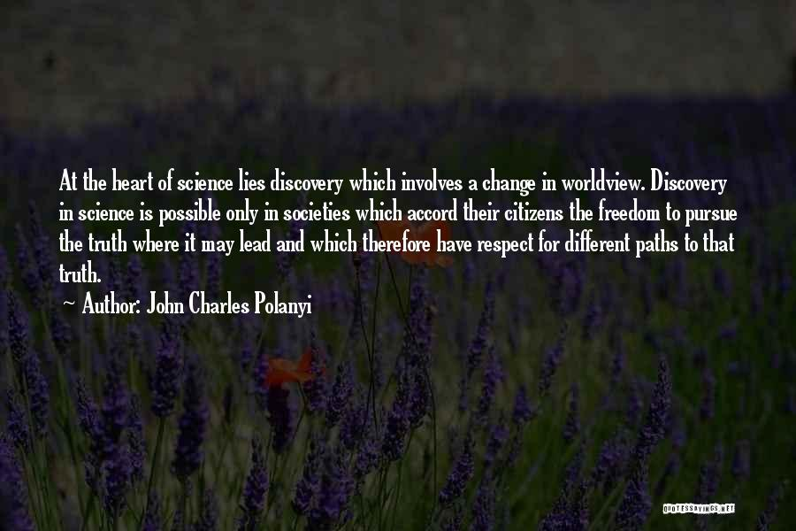 Going Different Paths Quotes By John Charles Polanyi
