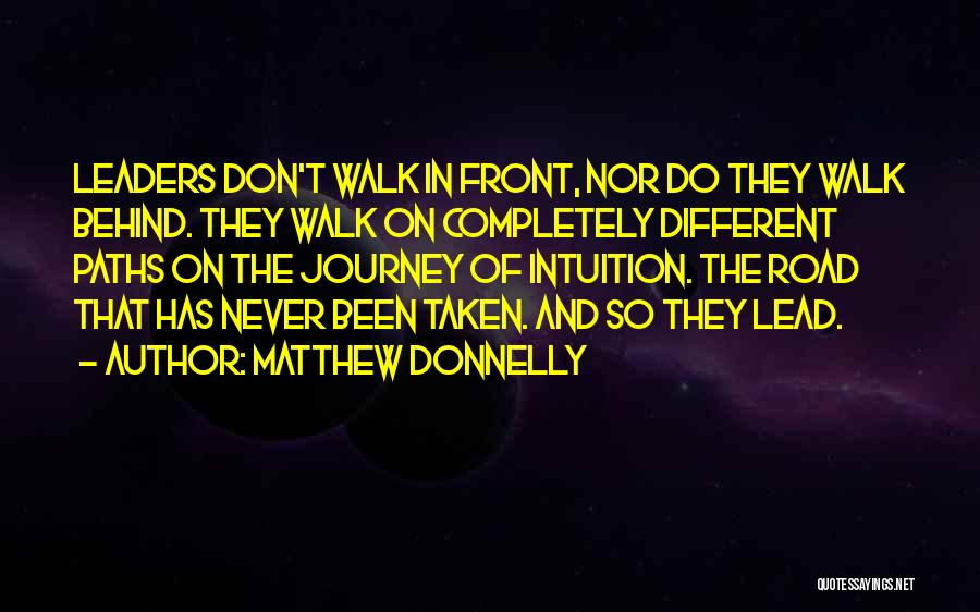 Going Different Paths Quotes By Matthew Donnelly