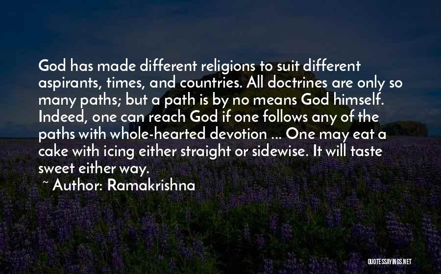 Going Different Paths Quotes By Ramakrishna