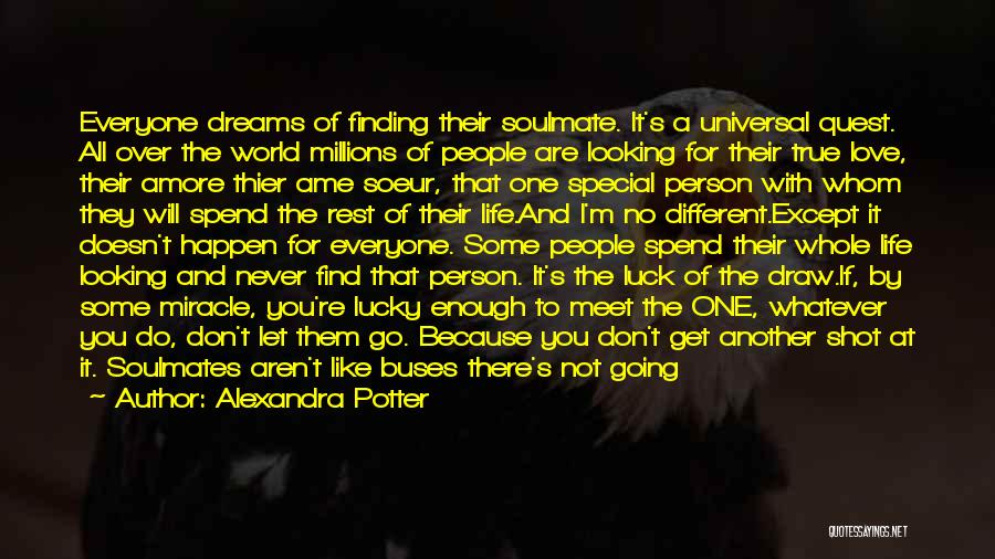 Going For Dreams Quotes By Alexandra Potter