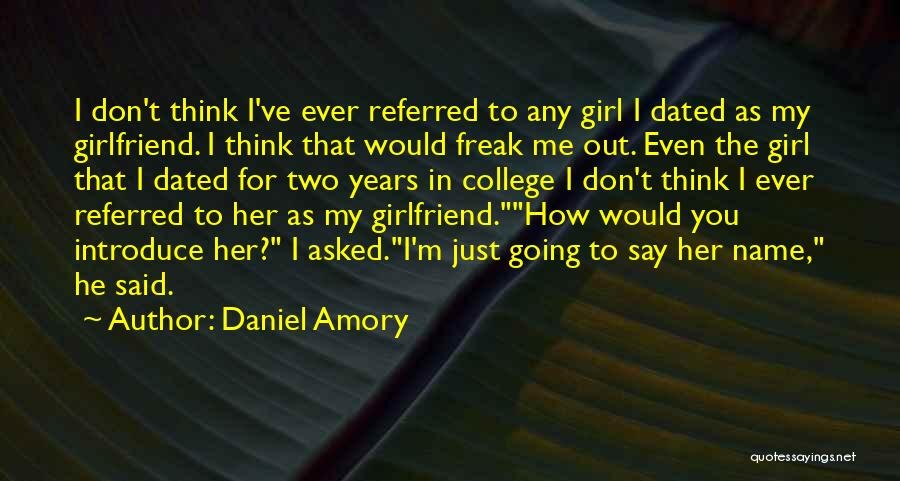 Going For Dreams Quotes By Daniel Amory