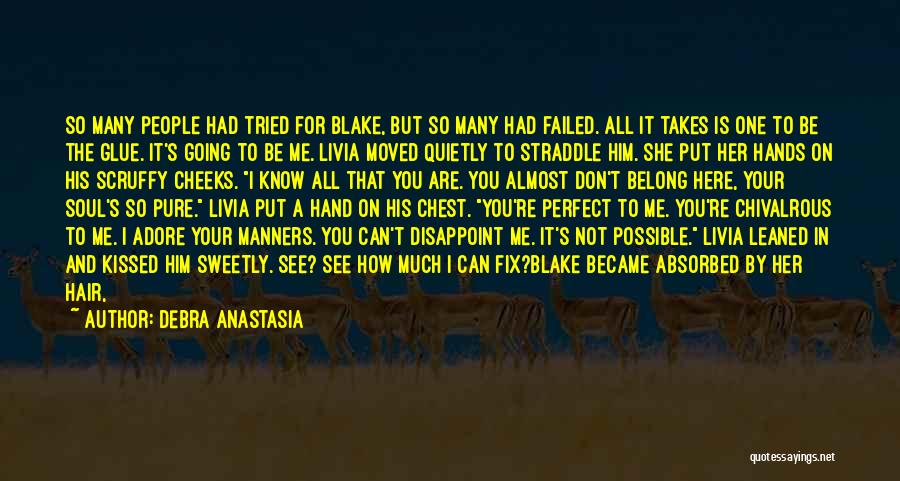 Going For Dreams Quotes By Debra Anastasia