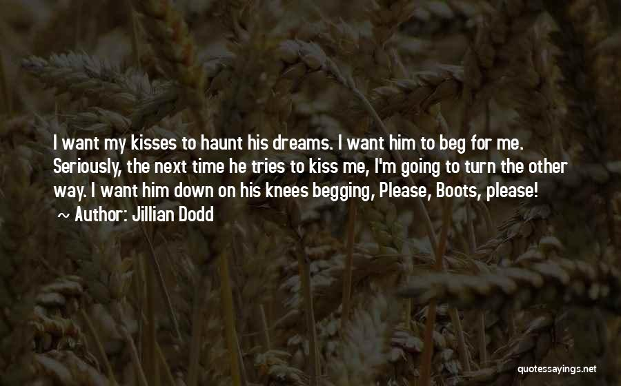 Going For Dreams Quotes By Jillian Dodd