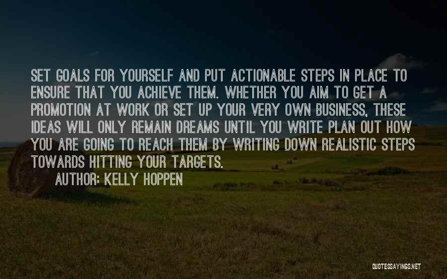 Going For Dreams Quotes By Kelly Hoppen