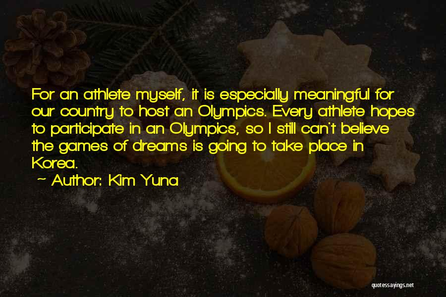 Going For Dreams Quotes By Kim Yuna