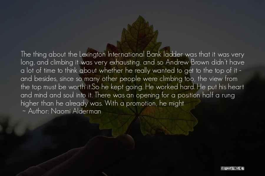 Going For Dreams Quotes By Naomi Alderman