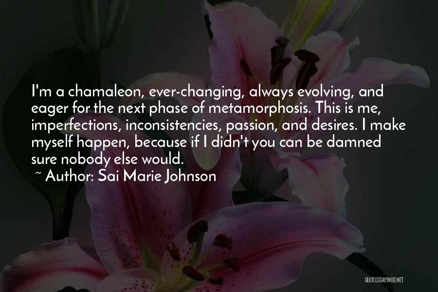 Going For Dreams Quotes By Sai Marie Johnson