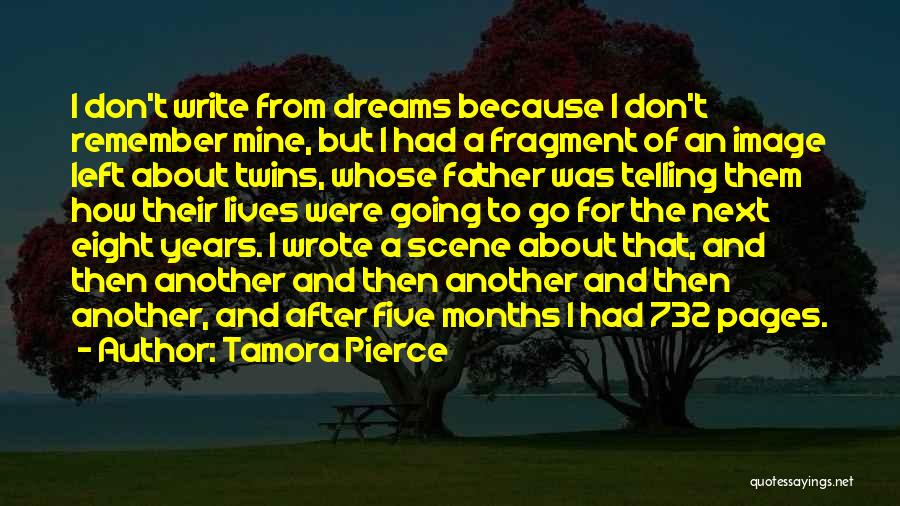 Going For Dreams Quotes By Tamora Pierce