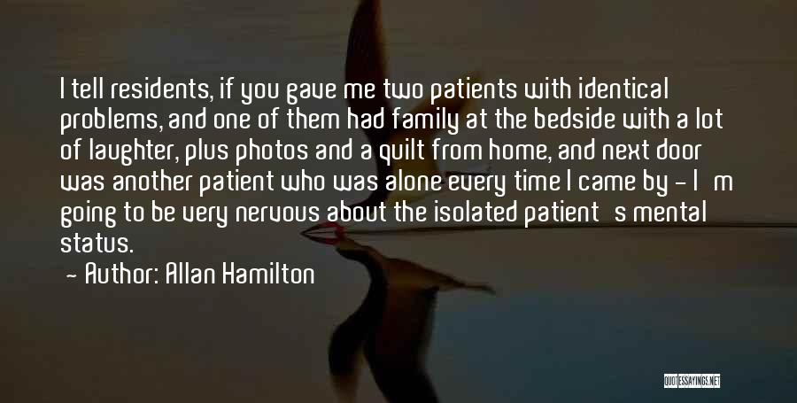 Going Home Family Quotes By Allan Hamilton