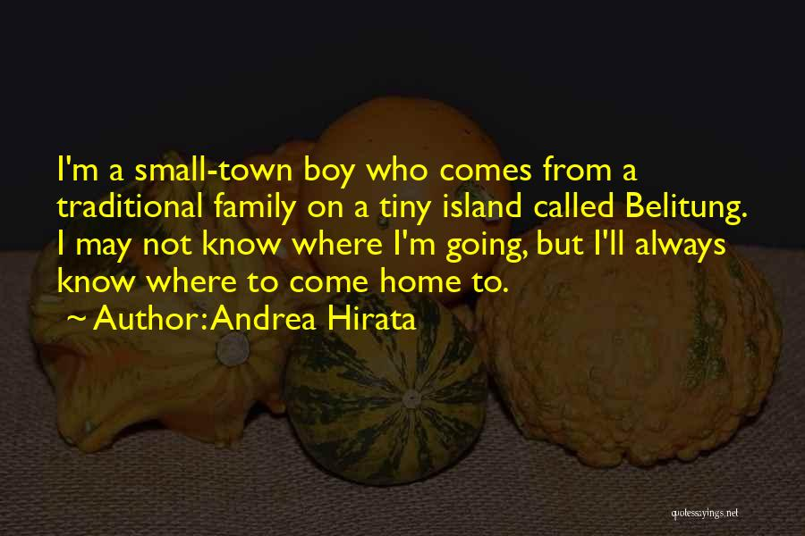 Going Home Family Quotes By Andrea Hirata