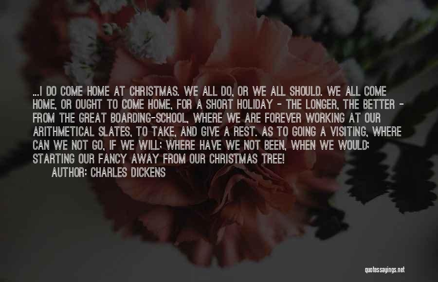 Going Home Family Quotes By Charles Dickens