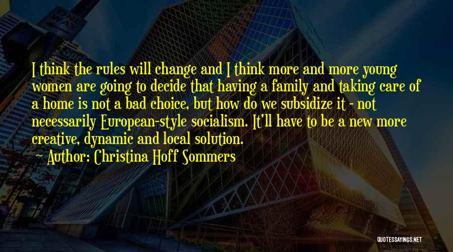 Going Home Family Quotes By Christina Hoff Sommers