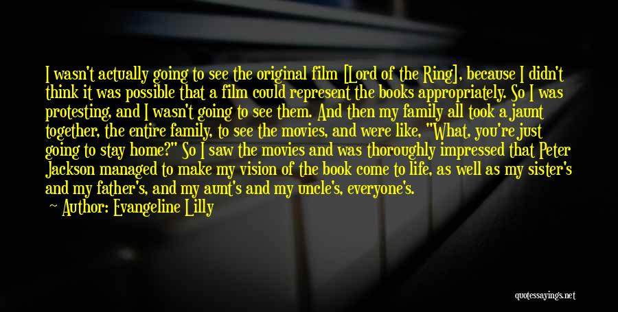 Going Home Family Quotes By Evangeline Lilly