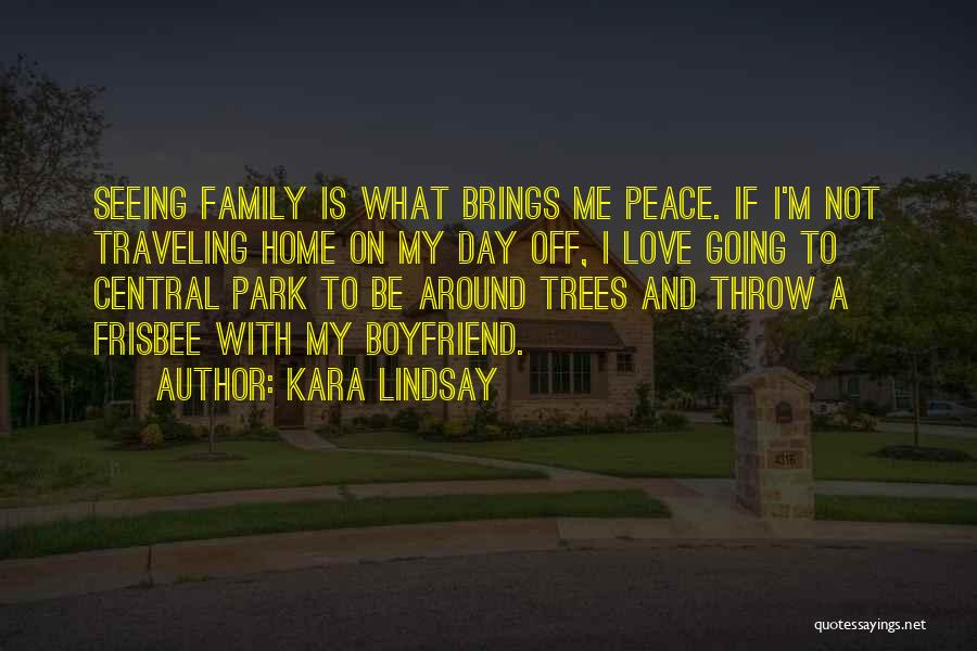Going Home Family Quotes By Kara Lindsay