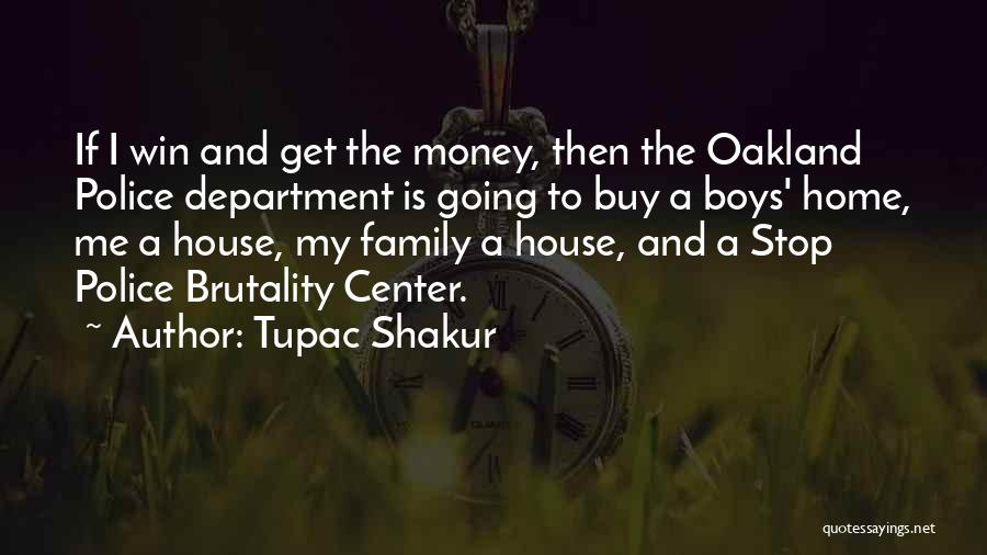 Going Home Family Quotes By Tupac Shakur