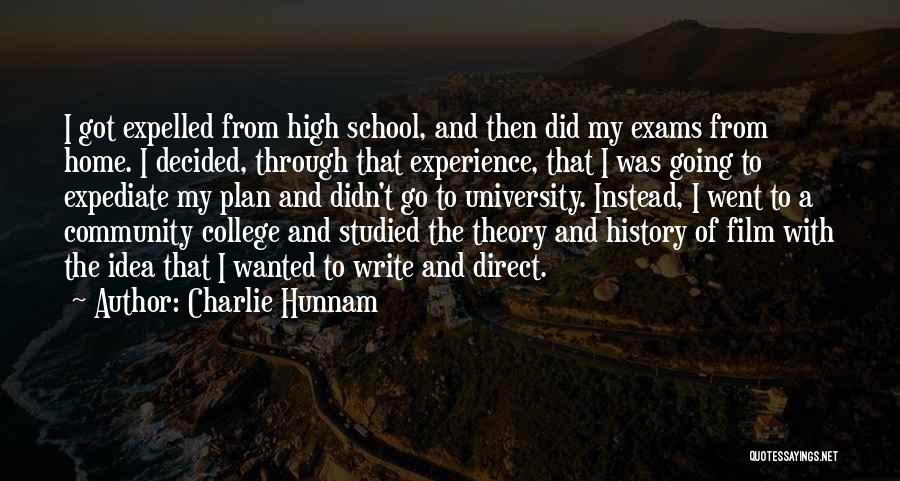 Going Home From College Quotes By Charlie Hunnam