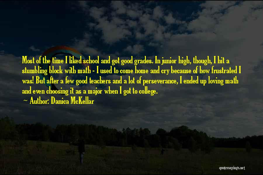Going Home From College Quotes By Danica McKellar