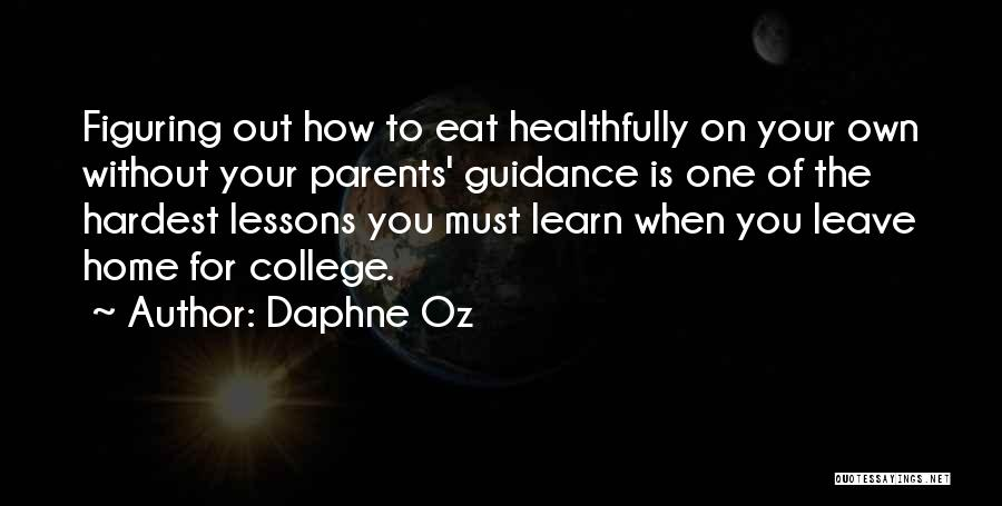 Going Home From College Quotes By Daphne Oz