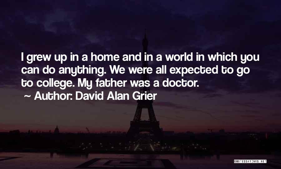 Going Home From College Quotes By David Alan Grier