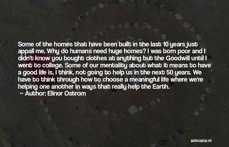 Going Home From College Quotes By Elinor Ostrom
