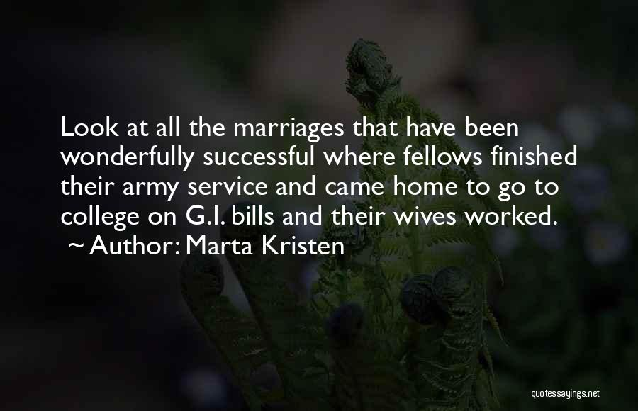 Going Home From College Quotes By Marta Kristen