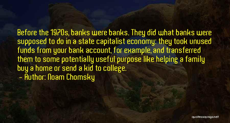 Going Home From College Quotes By Noam Chomsky