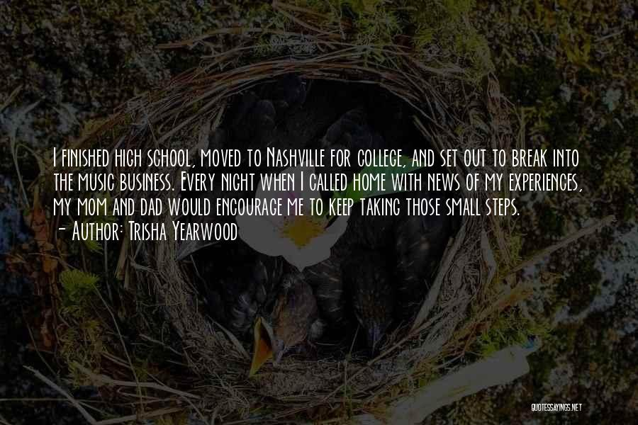 Going Home From College Quotes By Trisha Yearwood