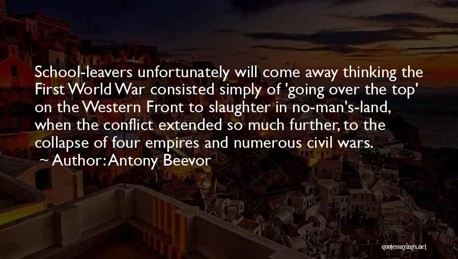 Going Over The Top Quotes By Antony Beevor