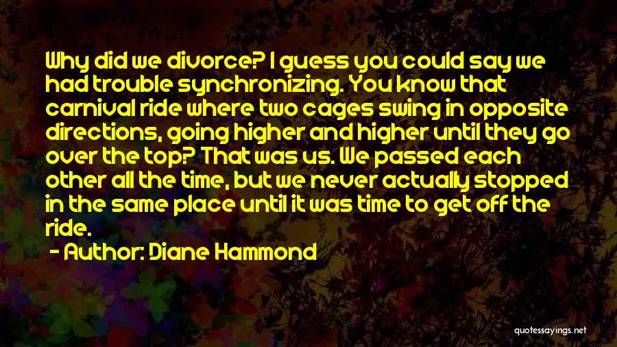 Going Over The Top Quotes By Diane Hammond