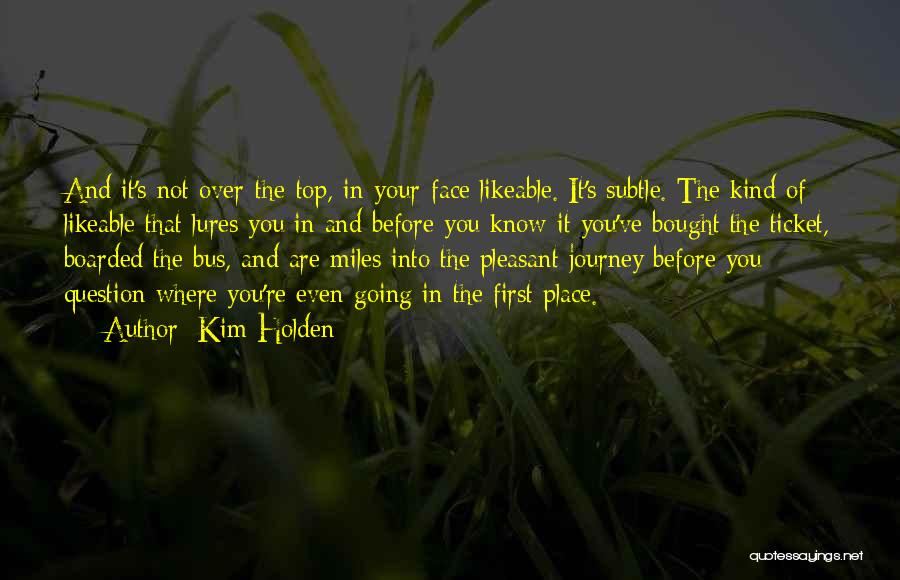 Going Over The Top Quotes By Kim Holden