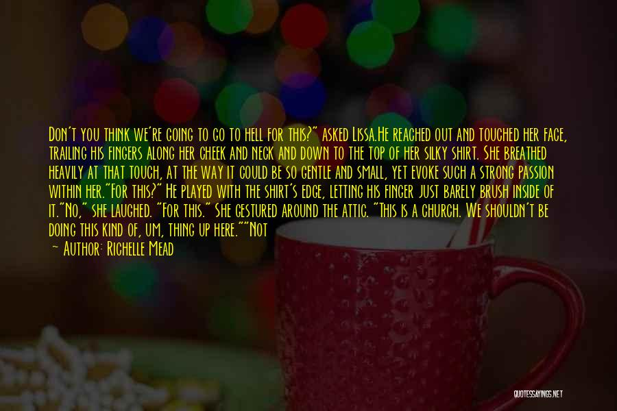 Going Over The Top Quotes By Richelle Mead