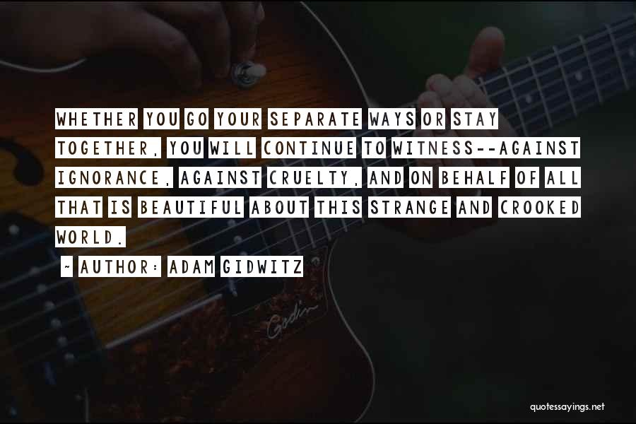Going Separate Ways Quotes By Adam Gidwitz