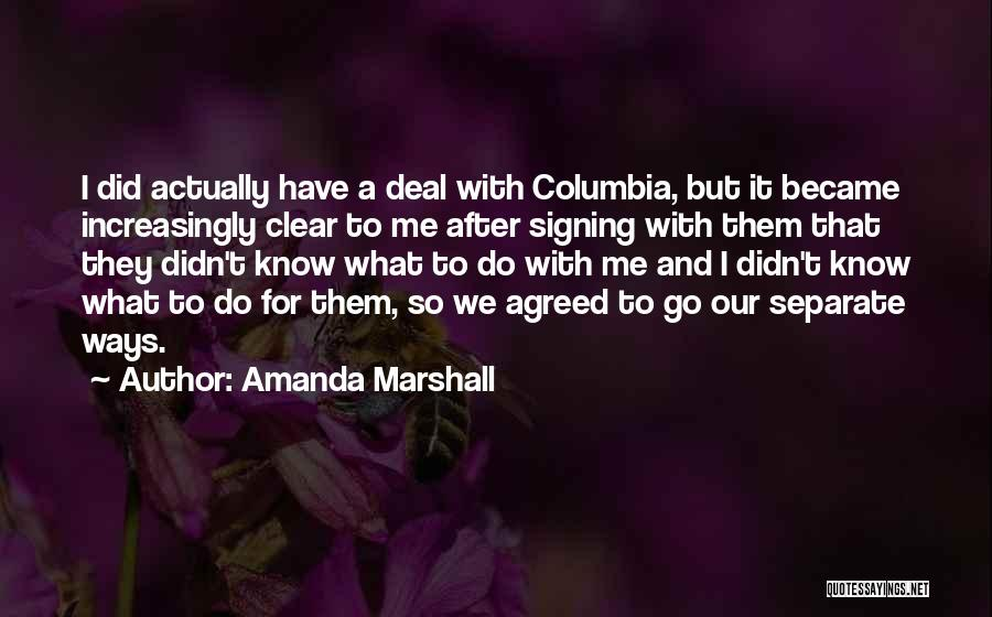 Going Separate Ways Quotes By Amanda Marshall